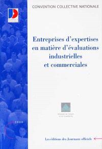 Entreprises d'expertises en matière d'évaluations industrielles et commerciales
