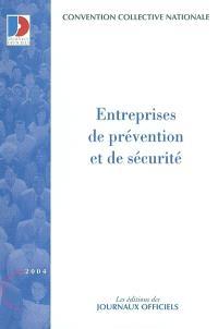 Entreprises de prévention et de sécurité : convention collective nationale du 15 février 1985, étendue par arrêté du 25 juillet 1985