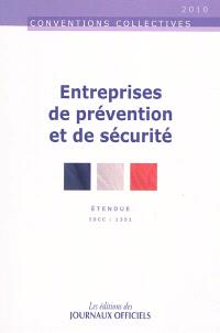 Entreprises de prévention et de sécurité : étendue IDCC 1351 : convention collective nationale du 15 février 1985 (étendue par arrêté du 25 juillet 1985)
