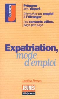 Expatriation, mode d'emploi