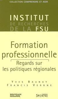 Formation professionnelle : regards sur les politiques régionales