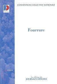 Fourrure : convention collective nationale du 29 juin 1972