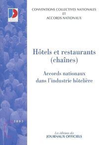 Hôtels et restaurants (chaînes) : conventions collectives nationales : accords nationaux dans l'industrie hôtellière