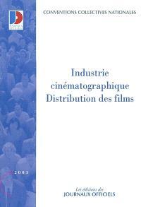 Industrie cinématographique : employés et ouvriers de la distribution de films, cadres et agents de maîtrise de la distribution de films