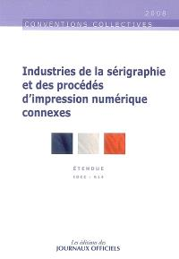 Industrie de la sérigraphie et des procédés d'impression numérique connexes : convention collective nationale du 23 mars 1971 (étendue par arrêté du 5 août 1971) : IDCC 614
