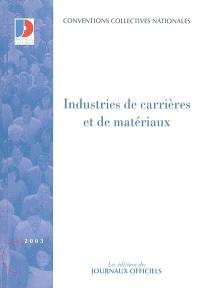 Industries de carrières et de matériaux : ouvriers, employés, techniciens et agents de maîtrise, cadres