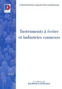 Instruments à écrire et industries connexes : convention collective nationale du 13 février 1973, étendue par arrêté du 14 septembre 1973