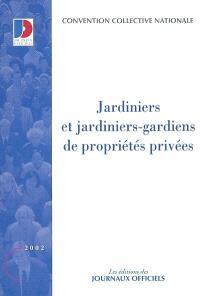 Jardiniers et jardiniers-gardiens de propriétés privées : convention collective nationale du 30 janvier 1986, étendue par arrêté du 27 mai 1986