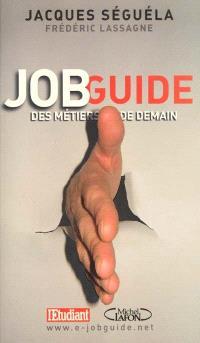 Job guide des métiers de demain : des métiers pour demain