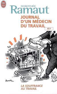 Journal d'un médecin du travail : la souffrance au travail