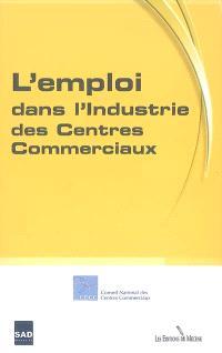 L'emploi dans l'industrie des centres commerciaux