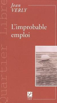 L'improbable emploi : du modèle à la réalité