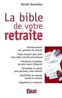 La bible de votre retraite