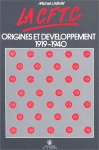 La CFTC : origines et développement, 1919-1940