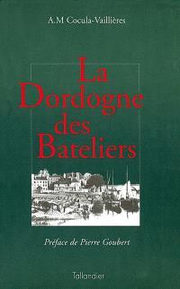 La Dordogne des bâteliers