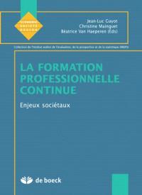 La formation professionnelle continue. Volume 2005, Enjeux sociétaux