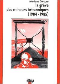 La grève des mineurs britanniques, 1984-1985