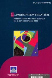 La participation financière : rapport annuel du Conseil supérieur de la participation pour 2000