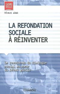 La refondation sociale à réinventer