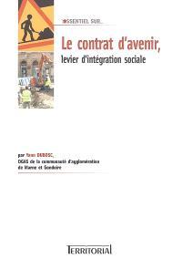 Le contrat d'avenir, levier d'intégration sociale
