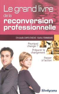 Le grand livre de la reconversion professionnelle