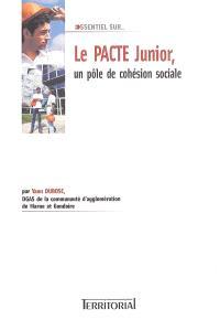 Le pacte junior, un pôle de cohésion sociale