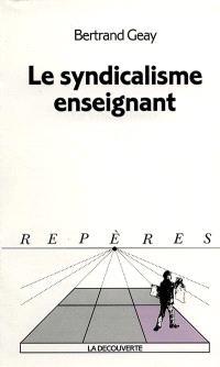 Le syndicalisme enseignant