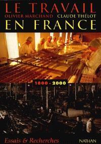 Le travail en France (1800-2000)