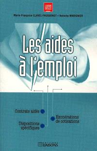 Les aides à l'emploi : contrats aidés, dispositions spécifiques, exonérations de cotisations