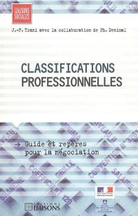 Les classifications professionnelles : guide et repères pour la négociation