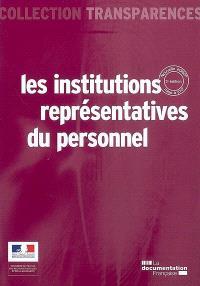 Les institutions représentatives du personnel