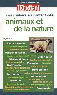 Les métiers au contact des animaux et de la nature