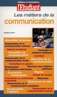Les métiers de la communication