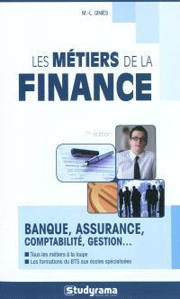 Les métiers de la finance : banque, assurance, comptabilité, gestion...