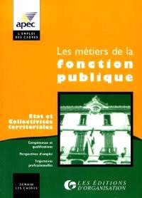 Les métiers de la fonction publique : Etat et collectivités territoriales