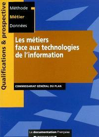 Les métiers face aux technologies de l'information