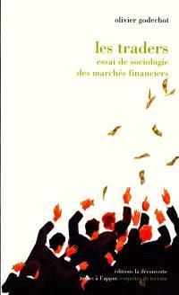Les traders : un sociologue à la Bourse