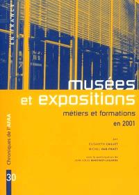 Musées et expositions : métiers et formations en 2001