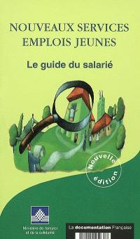 Nouveaux services, emplois jeunes : le guide du salarié 2002