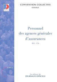 Personnels des agences générales d'assurances : convention collective nationale du 2 juin 2003, étendue par arrêté du 9 décembre 2003