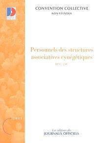 Personnels des structures associatives cynégétiques : convention collective nationale du 30 juin 2005 (non étendue, IDCC : 2507)