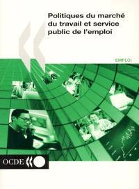 Politiques du marché du travail et service public de l'emploi : conférence de Prague, juillet 2000