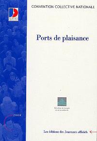 Ports de plaisance : convention collective nationale du 16 mars 1982 (étendue par arrêté du 18 nov. 1982)