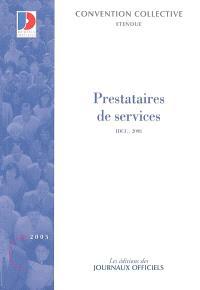 Prestataires de services dans le domaine du secteur tertiaire (IDCC 2098) : convention collective nationale du 13 août 1999, étendue par arrêté du 23 février 2000