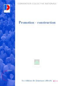Promotion-construction : convention collective nationale du 18 mai 1988 étendue par arrêté du 4 novembre 1988