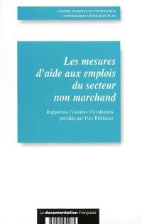 Rapport de l'instance d'évaluation des mesures d'aide aux emplois du secteur non marchand : rapport d'évaluation