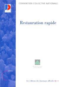 Restauration rapide : convention collective nationale du 18 mars 1988, étendue par arrêté du 24 novembre 1988