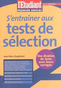 S'entraîner aux tests de sélection