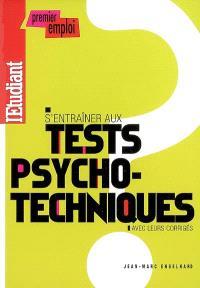 S'entraîner aux tests psychotechniques : avec leurs corrigés