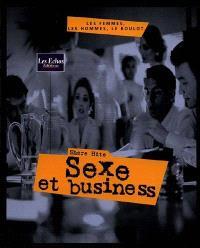 Sexe et business : les femmes, les hommes, le boulot